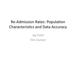 Re-Admission Rates: Population Characteristics and Data Acc