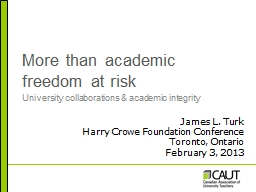More than academic freedom at risk PowerPoint PPT Presentation