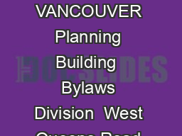Doc ument No  BED  BREAKFAST INFORMATION PACKAGE THE DISTRICT OF NORTH VANCOUVER Planning Building  Bylaws Division  West Queens Road North Vancouver BC VN N Business Licence Department    Propert