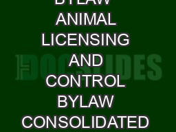 CITY OF EDMONTON BYLAW  ANIMAL LICENSING AND CONTROL BYLAW CONSOLIDATED ON JANUA