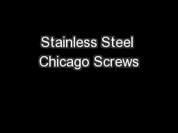 Stainless Steel Chicago Screws PDF document - DocSlides