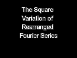 The Square Variation of Rearranged Fourier Series