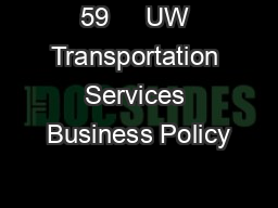 59     UW Transportation Services Business Policy