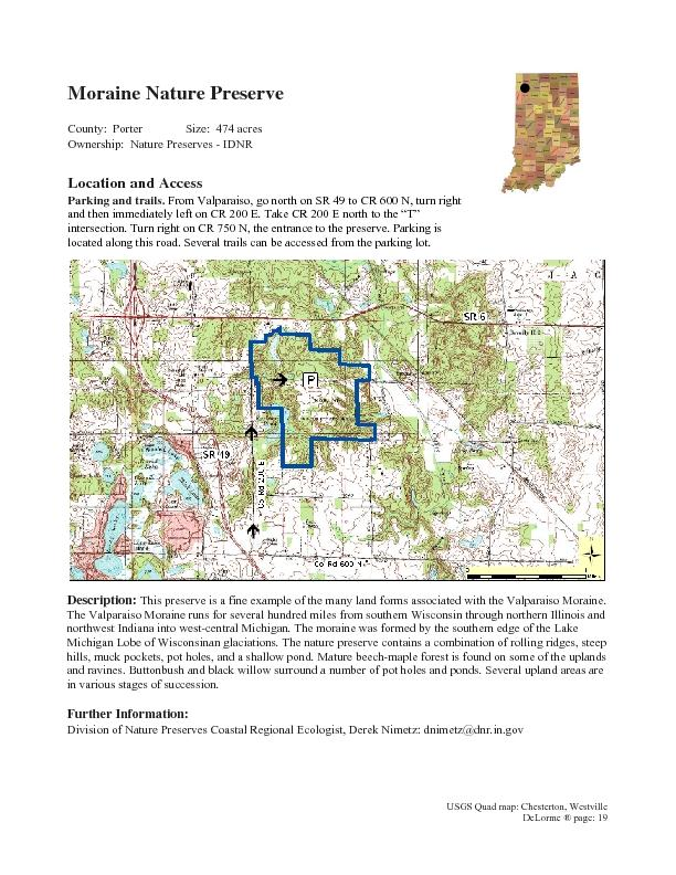 County:  Porter Size:  474 acres  Ownership:  Nature Preserves - IDNRP