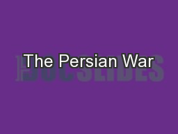 The Persian War PowerPoint PPT Presentation