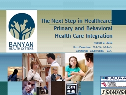 The Next Step in Healthcare: