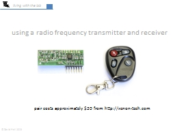 using a radio frequency transmitter and receiver