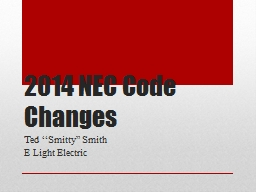 2014 NEC Code Changes PowerPoint PPT Presentation