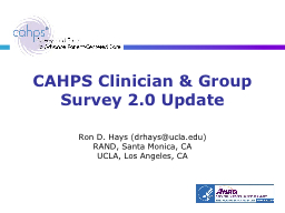 CAHPS Clinician & Group Survey 2.0 Update