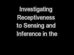 Investigating Receptiveness to Sensing and Inference in the