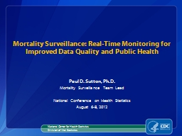 Mortality Surveillance: Real-Time Monitoring for Improved D PowerPoint PPT Presentation