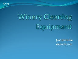 Winery Cleaning Equipment PowerPoint PPT Presentation