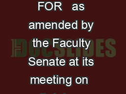 University of Wisconsin Faculty Document c  ACADEMIC CALENDAR fall semesters FOR   as amended by the Faculty Senate at its meeting on  October  FALL SEMESTER      Faculty contract year begin Aug  M A PowerPoint PPT Presentation