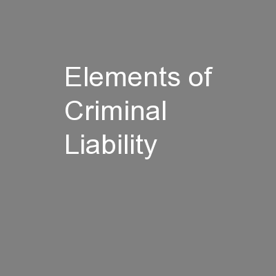 Elements of Criminal Liability