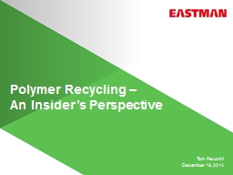 Polymer Recycling – PowerPoint PPT Presentation