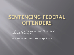 SENTENCING FEDERAL OFFENDERS PowerPoint PPT Presentation