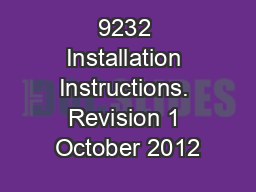 9232 Installation Instructions. Revision 1 October 2012