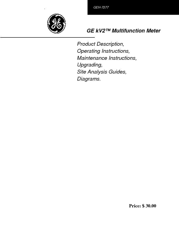 GEH-7277, kV2 Multifunction MeterNoticeThe information contained in th