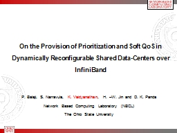 On the Provision of Prioritization and Soft QoS in Dynamica PowerPoint PPT Presentation