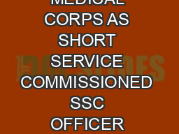 JOIN ARMY MEDICAL CORPS AS SHORT SERVICE COMMISSIONED SSC OFFICER FOR A PROMISIN