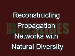 Reconstructing Propagation Networks with Natural Diversity