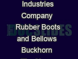 Rubber Boots and Bellows Engineering Information and Product Specifications A Myers Industries Company  Rubber Boots and Bellows  Buckhorn  The Name Means Quality Table of Contents Custom Design  Man