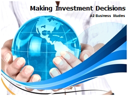 Making Investment Decisions PowerPoint PPT Presentation