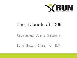 The Launch of RUN