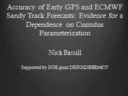 Accuracy of Early GFS and ECMWF Sandy Track Forecasts: Evid