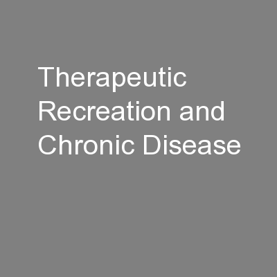Therapeutic Recreation and Chronic Disease