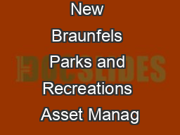 The City of New Braunfels Parks and Recreations Asset Manag