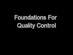 Foundations For Quality Control PowerPoint Presentation, PPT - DocSlides