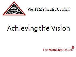 The World Methodist Council PowerPoint PPT Presentation