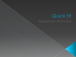 Quick Fit PowerPoint PPT Presentation