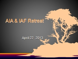 AIA & IAF Retreat