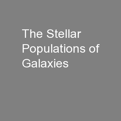 The Stellar Populations of Galaxies