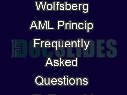 The Wolfs berg Group  Wolfsberg FAQs on Beneficial Ownership The Wolfsberg AML Princip Frequently Asked Questions with Rega d to Beneficial Ownership n the Context of Private Banking Y d in the Anti