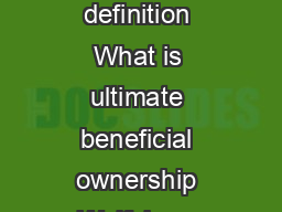Ultimate Beneficial Ownership UBOs Beneficial owner FATF definition JMLSG definition What is ultimate beneficial ownership Wolfsberg principles beneficial ownership control or entitlement to such fun