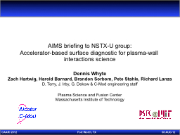 AIMS briefing to NSTX-U group: