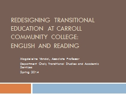Redesigning Transitional Education at Carroll Community Col PowerPoint PPT Presentation