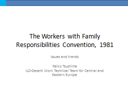 The Workers with Family Responsibilities Convention, 1981