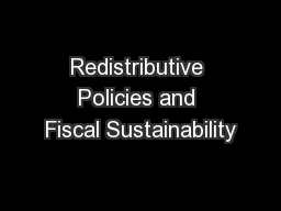 Redistributive Policies and Fiscal Sustainability
