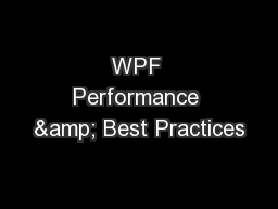 WPF Performance & Best Practices