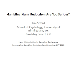 Gambling Harm Reduction: Are You Serious?