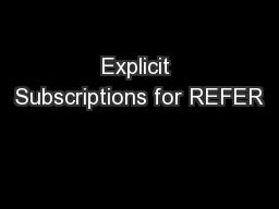 Explicit Subscriptions for REFER