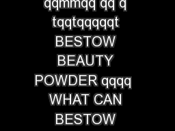 BESTOW BEAUTY POWDER qqqq  qtqtqqqmqqqtq q qmtqmmqtqFqqm qt  mmm tqqq qqmmqq qq q tqqtqqqqqt BESTOW BEAUTY POWDER qqqq  WHAT CAN BESTOW BEAUTY POWDER DO FOR YOUR SKIN WHATS THE BEST WAY TO USE BESTOW
