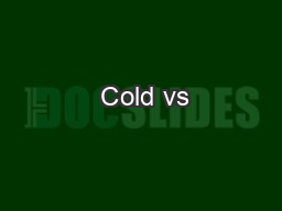 Cold vs PDF document - DocSlides