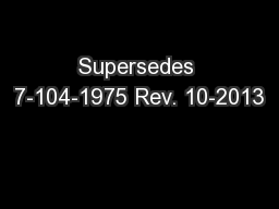 Supersedes 7-104-1975 Rev. 10-2013