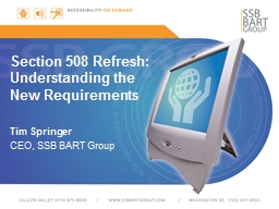 Section 508 Refresh: Understanding the New Requirements PowerPoint PPT Presentation