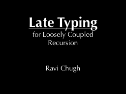 Late Typing